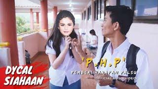 DYCAL - PHP (Penikmat Harapan Palsu) OFFICIAL MUSIC VIDEO #GENERASIZERU