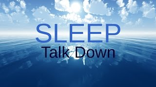 getlinkyoutube.com-SPOKEN Sleep Talk Down: Meditation for healing, insomnia, relaxing sleep