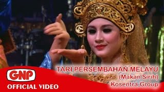 getlinkyoutube.com-Tari Persembahan Melayu (Makan Sirih) - Kosentra (official video)