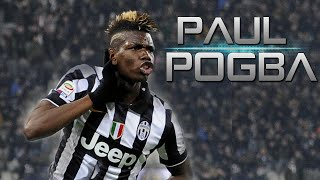 getlinkyoutube.com-Paul Pogba | Juventus | Amazing Skills & Goals | 2014/2015 HD