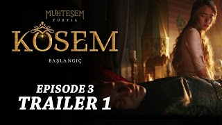 "getlinkyoutube.com-""Magnificent Century Kosem"" Episode 3 Trailer 1 - English Subtitles"