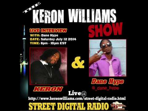 The Keron Williams Show - Dane Hype