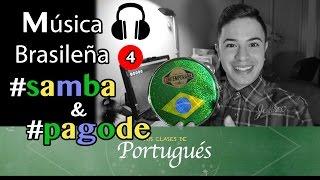 Clases de Portugués - SAMBA e PAGODE Musica brasileña (Vídeo Especial)