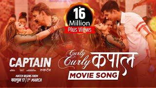 CURLY CURLY KAPAL   CAPTAIN Movie Song    Bhuwan KC, Niruta Singh, Anmol KC    Melina Rai, SD Yogi