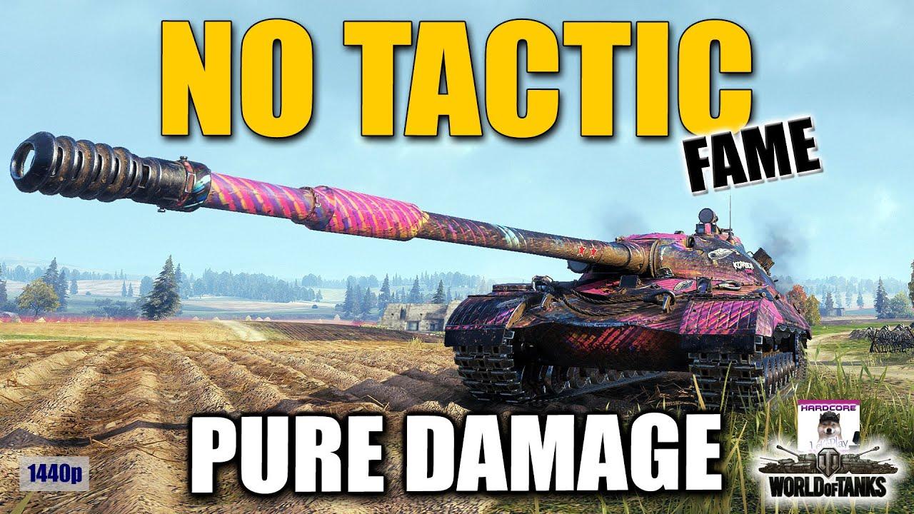 No tactics just damage  ANRXS    FAME   best World of Tanks games