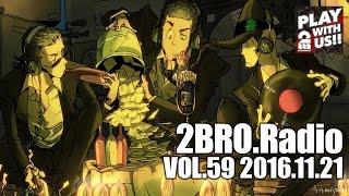 getlinkyoutube.com-2broRadio【vol.59】