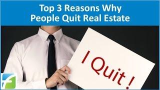 getlinkyoutube.com-Top 3 Reasons Why People Quit Real Estate