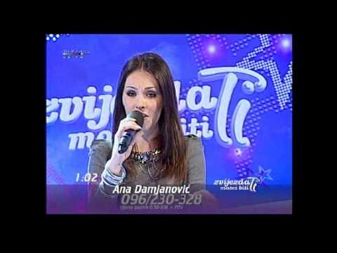 Zvijezda mozes biti ti - Ana Damjanovic