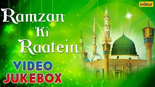 getlinkyoutube.com-Ramzan Ki Raatein - Muslim Devotional Songs | Video Jukebox