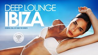 Deep-Lounge-Ibiza-2018-Essential-Chill-Out-Songs-Mix-for-Sunsets width=