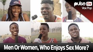 getlinkyoutube.com-Men or Women, Who Enjoys Sex More? - Pulse TV VOX POP
