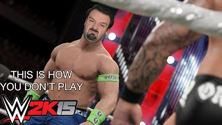 This is how you DON'T play WWE 2K15