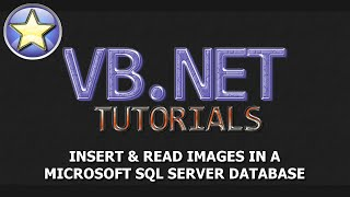 getlinkyoutube.com-VB.NET SQL Tutorial - Insert Images Into A SQL Server Database And Read (Visual Basic .NET) (Full)