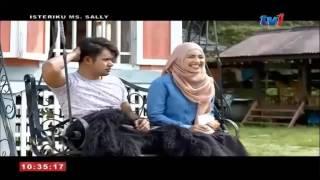 getlinkyoutube.com-Isteriku Ms Sally Part 1 Hafreez Adam