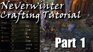 getlinkyoutube.com-Neverwinter Crafting Tutorial Pt.1 - The Basics and Leadership Training Levels 1-3