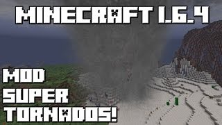 getlinkyoutube.com-Minecraft 1.6.4 MOD SUPER TORNADOS!