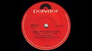 Andy King - Make My Coffee Black (Australian Country Music) (Original 45)
