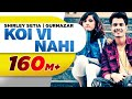Koi Vi Nahi (Full Video)  Shirley Setia  Gurnazar  Latest Songs 2018  Speed Records