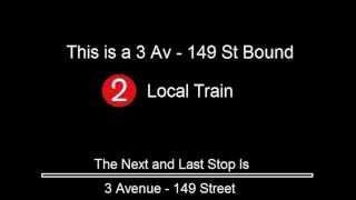 getlinkyoutube.com-R142 - 2 Train to 3 Avenue - 149 St Announcements  [E 180 St to 3 Avenue - 149 ST]