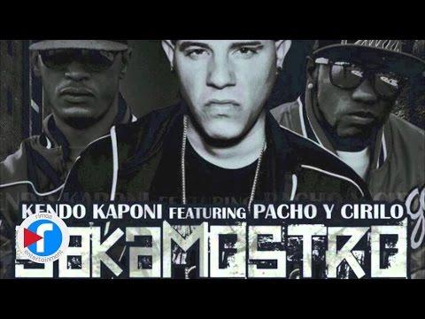 KENDO KAPONI FEAT PACHO Y CIRILO - SAKA MOSTRO