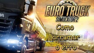 getlinkyoutube.com-Como arrumar o erro ''Euro Truck Simulator 2 parou de funcionar''