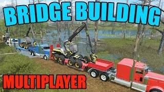getlinkyoutube.com-FARMING SIMULATOR 2017 | BRIDGE CONSTRUCTION | MULTIPLAYER | WOODCHIPS