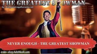NEVER ENOUGH - THE GREATEST SHOWMAN Karaoke