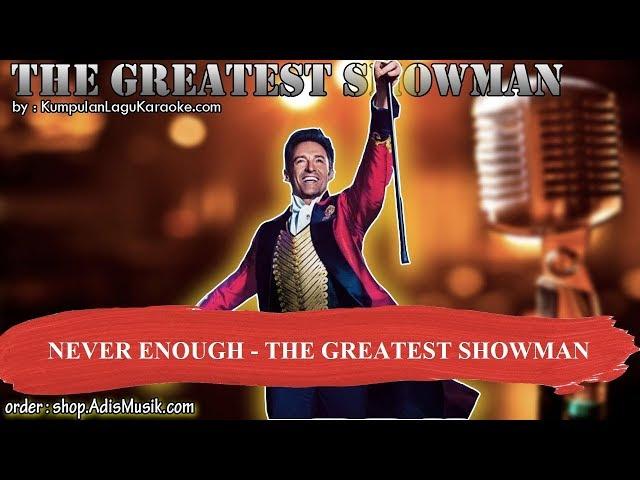 NEVER ENOUGH - THE GREATEST SHOWMAN Karaoke