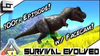 getlinkyoutube.com-ARK: Survival Evolved - 100TH EPISODE SPECIAL w/ FACECAM! S2E100 ( Gameplay )