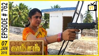 getlinkyoutube.com-Vamsam - Tamil Serial | Episode 762 | 07/01/2016