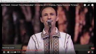 """getlinkyoutube.com-Ion Paladi Concert  """"Dorul Basarabiei"""" 24 martie 2013 Chișinău, Palatul Național """"N.Sulac"""""""