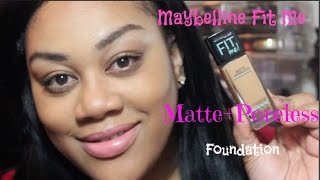 New|Maybelline Fit Me Matte+Poreless Foundation Demo/Review