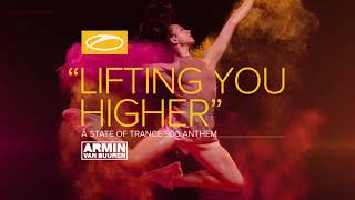 Armin van Buuren - Lifting You Higher (ASOT 900 Anthem) [Extended Mix]