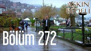 getlinkyoutube.com-Aşkın Bedeli 272. Bölüm
