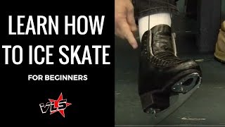 How To: Ice Skate For Beginners