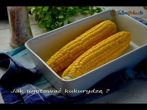 Jak ugotować kukurydzę ?