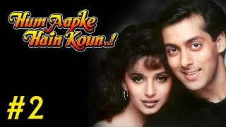 Hum Aapke Hain Koun Full Movie | (Part 2/17) | Salman Khan, Madhuri | New Released Full Hindi Movies