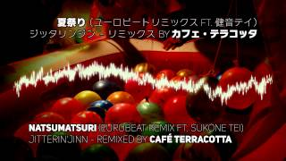 getlinkyoutube.com-夏祭り(ユーロビートリミックス)ft.健音テイ / Natsumatsuri (Eurobeat Remix) ft. Sukone Tei