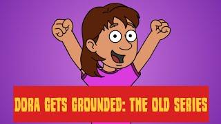 getlinkyoutube.com-Dora Gets Grounded: The Old Series