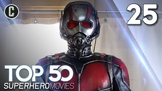 Top 50 Superhero Movies: Ant-Man - #25