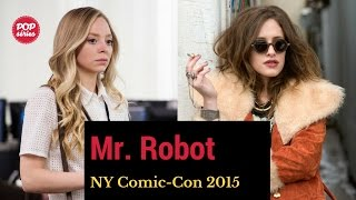 NYCC 2015: Carly Chaikin e Portia Doubleday de Mr. Robot