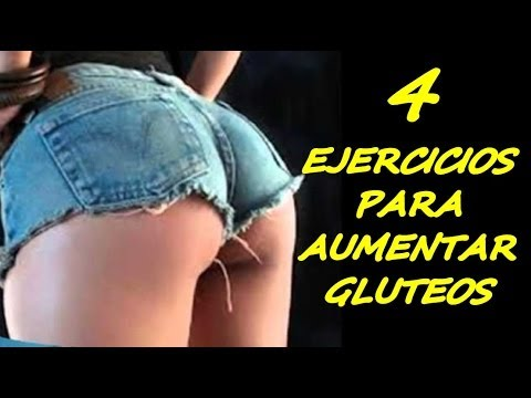 Como Aumentar Los Gluteos - 4 Ejercicios Para tener Gluteos Grandes