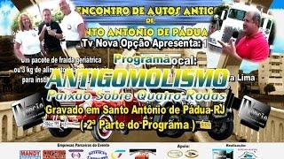 2º Encontro de Santo Antônio de Pádua-RJ.2ª Parte