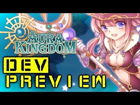 Aura Kingdom Dev Preview + Giveaways!
