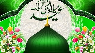 getlinkyoutube.com-Eid- e-Milad Ul Nabi 2017 Naat
