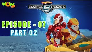 Hot Wheels Battle Force 5 - Behind Enemy Lines - Episode 7-P2 - in Hindi