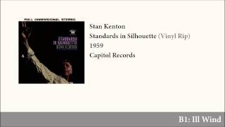 getlinkyoutube.com-Stan Kenton - Standards in Silhouette (Vinyl Rip - Full Album)