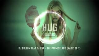 getlinkyoutube.com-DJ Gollum feat DJ Cap - The Promiseland (Radio Edit)