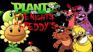 getlinkyoutube.com-Plants Vs Five Nights At Freddys