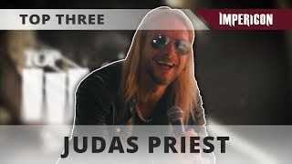 Top Three with Judas Priest